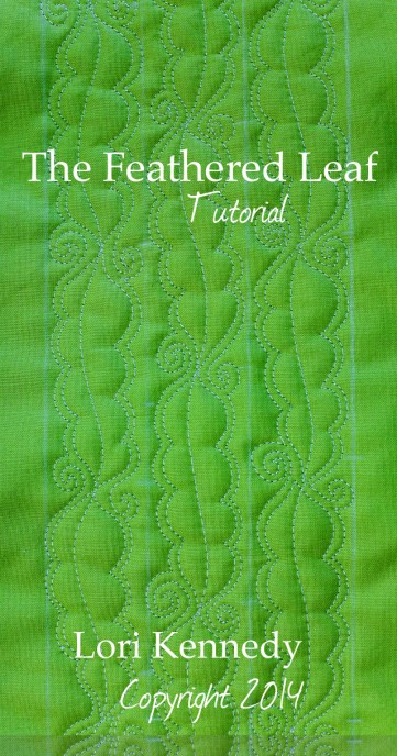 The Feathered Leaf Free Motion Quilt Tutorial
