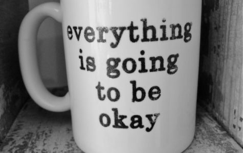 "Coffee mug: ""Everything is going to be okay"""