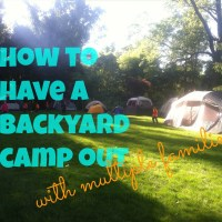 How To Have a Backyard Camp Out with Multiple Families {fun on a budget}