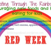 {eating through the rainbow} encouraging new and healthy foods