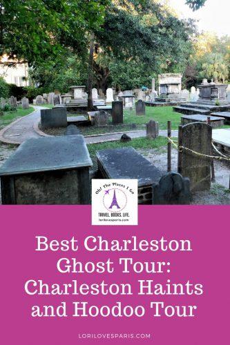 Best Charleston Ghost Tour: The Charleston Haints And Hoodoo