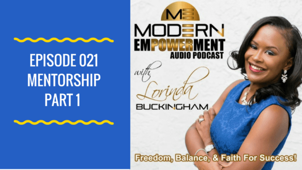 Modern Empowerment Podcast with Lorinda Buckingham
