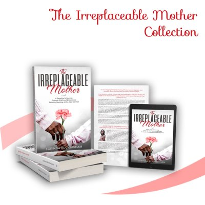 The Irreplaceable Mother