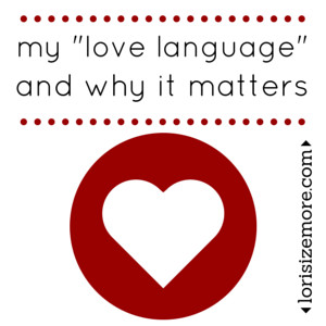 My love language and why it matters
