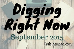 Digging Right Now Sept15