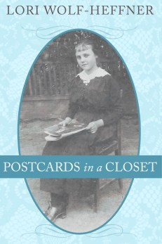 """Cover for """"Postcards in a Closet,"""" a creative non-fiction memoir by Lori Wolf-Heffner"""