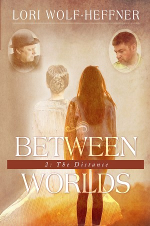 "Cover for ""Between Worlds 2: The Distance"""