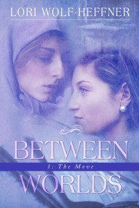 """Cover of """"Between Worlds 1: The Move"""""""