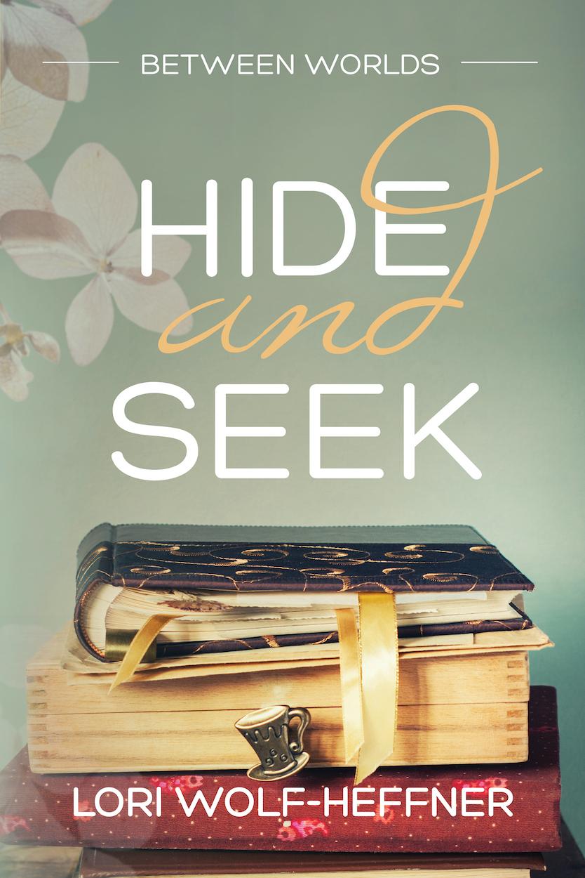 Between Worlds 5: Hide and Seek