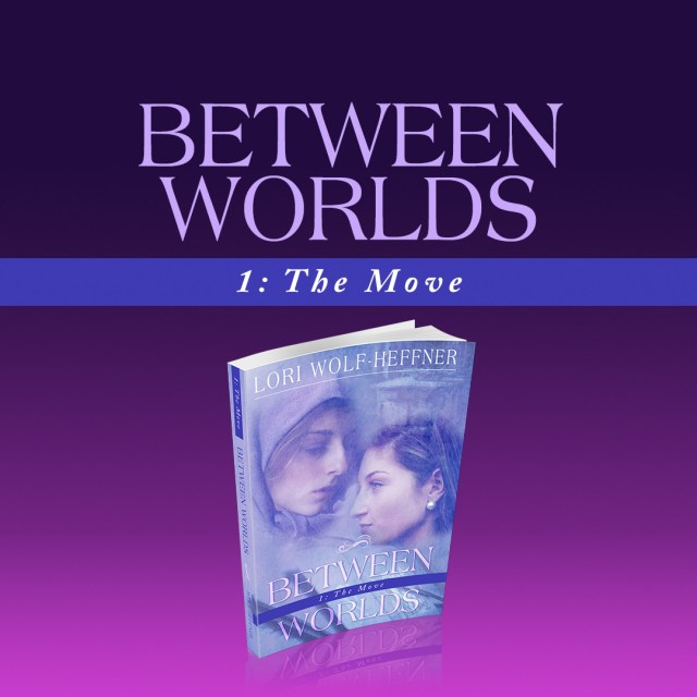 "Cover for ""Between Worlds 1: The Move"""