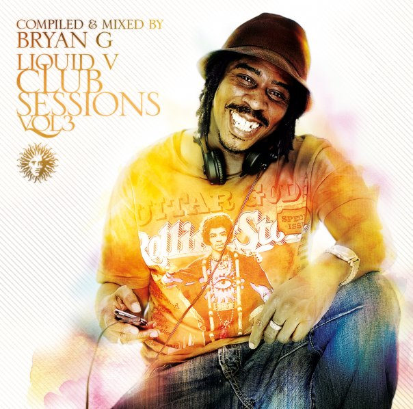 Bryan Gee - Liquid V Club Sessions CD