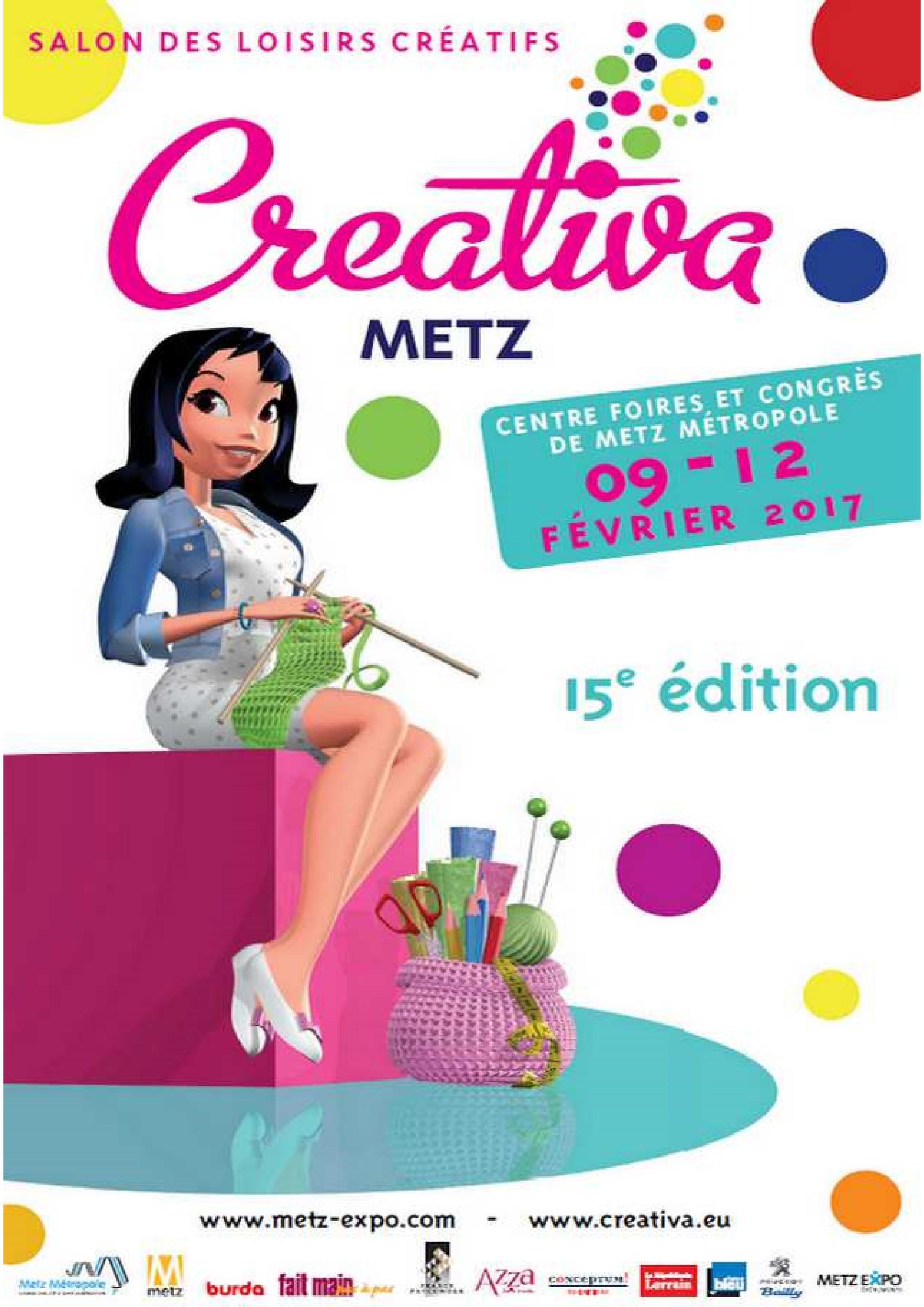 Salon Crativa Metz Loisirs Cratifs  Centre Foires et Congrs de Metz Mtropole Metz Foire