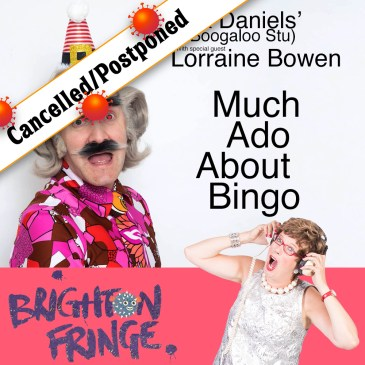 Much Ado About Bingo – CANCELLED/POSTPONED (due to Corona)