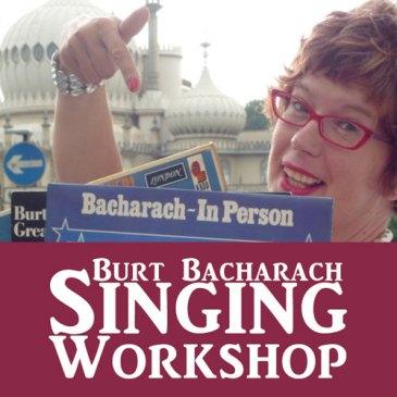 Singalonga Burt Bacharach Workshop
