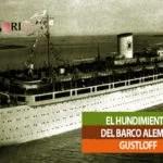 EL HUNDIMIENTO DEL BARCO ALEMAN GUSTLOFF