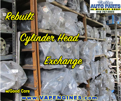 Rebuilt Cylinder Heads in stock.