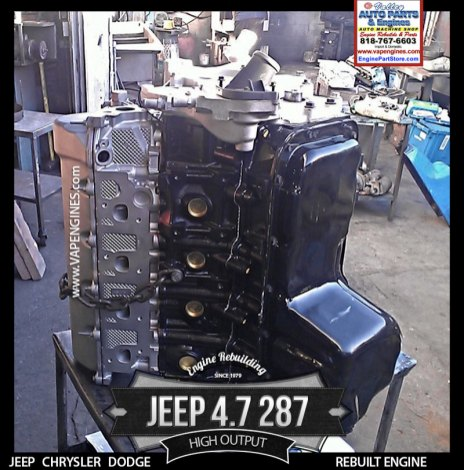 jeep 4.7 HO remanufactured engine