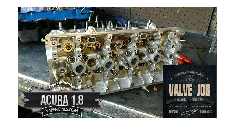 Acura 1.8 cylinder head valve job