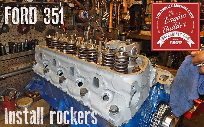 ford 351 engine install rockers