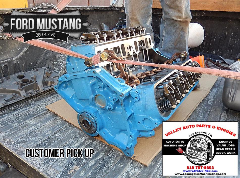 Ford Mustang 289 4 7 V8 Remanufactured Engine Los Angeles Machine Shop Engine Rebuilder Auto Parts Store
