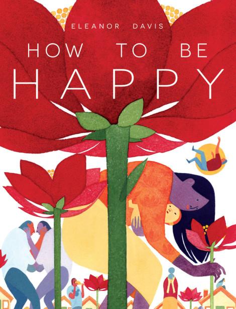 How to be Happy Eleanor Davis
