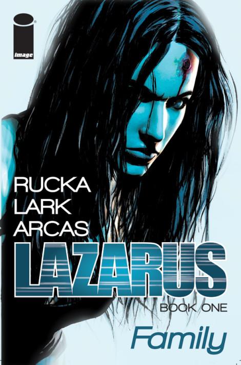 Lazarus Greg Rucka Michael Lark Image Comics