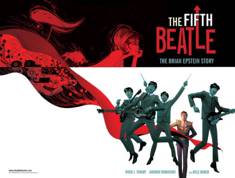 The Fifth Beatle Andrew Robinson Kyle Baker