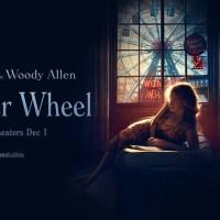 The Whonder Wheel, el paso del tiempo y el desamor en la visión de Woody Allen