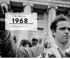 Ricorda 1968: il movimento studentesco americano