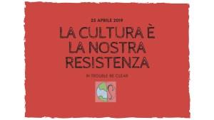 Cultura e informazione sono la nostra resistenza