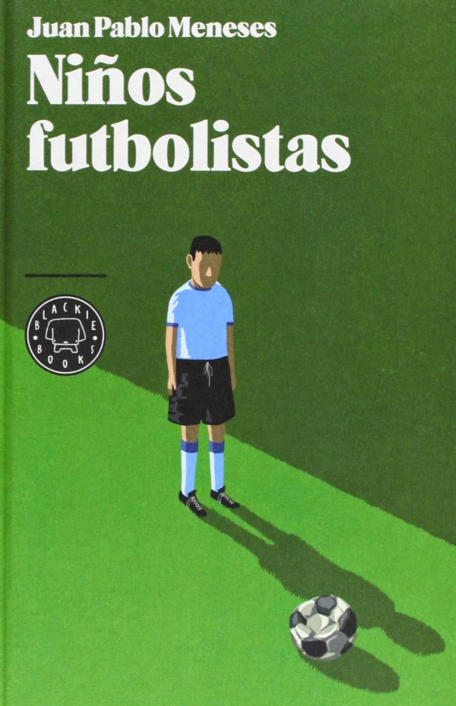 Niños Futbolistas Juan Pablo Meneses Messi Alexis Sánchez Libro