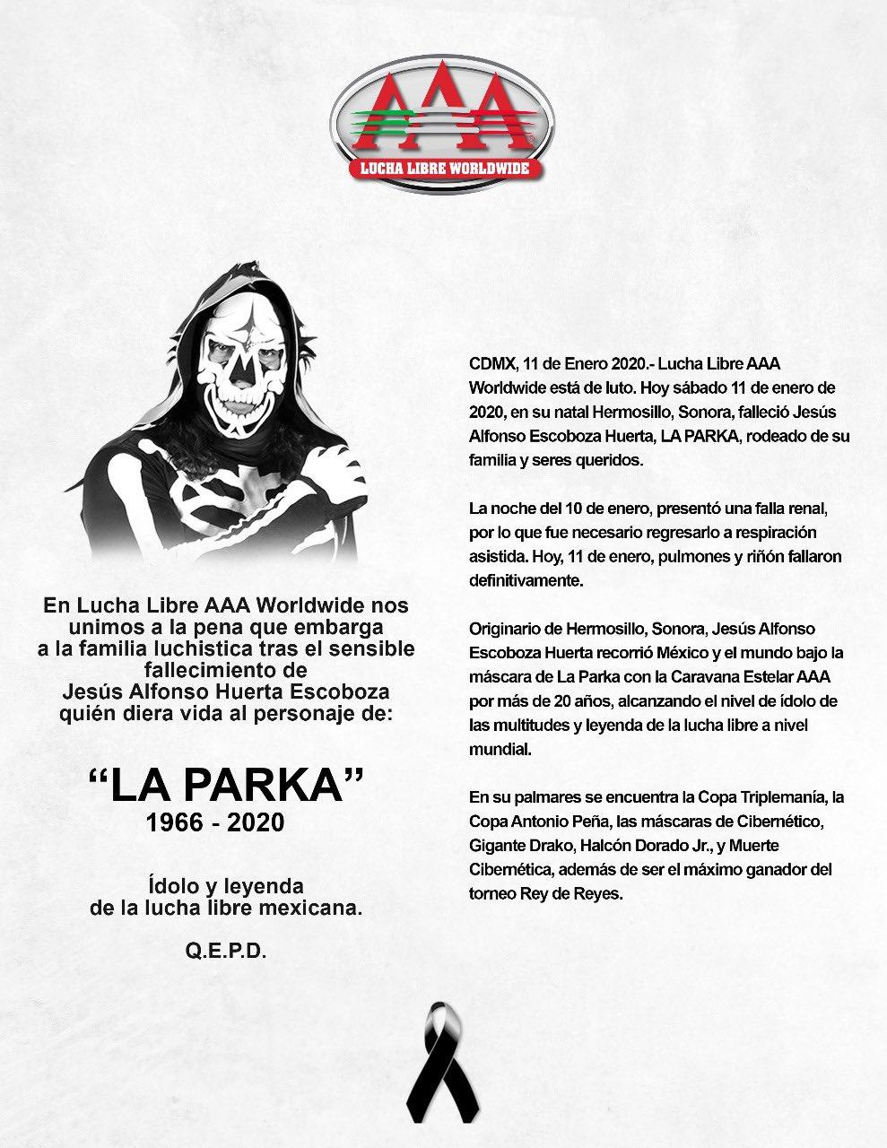 11/01/2019, La lucha libre de la AAA está de luto ya que reportan la muerte de La Parka