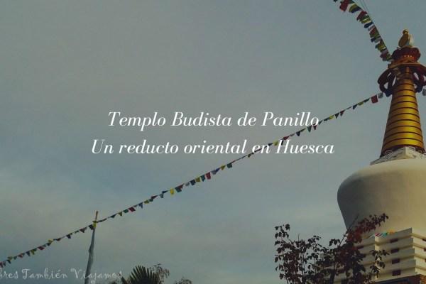 Templo Budista de Panillo – un reducto oriental en Huesca