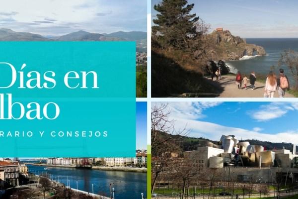 Itinerario y consejos para 4 días en Bilbao