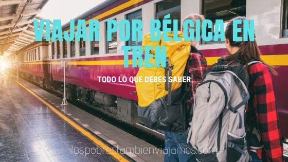 Cómo viajar por Bélgica en tren