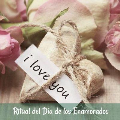 Ritual del Día de los Enamorados