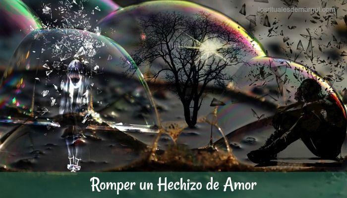 romper hechizo amor