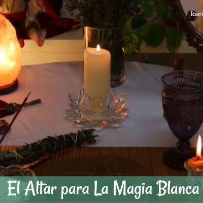 Altar para los Hechizos de Magia Blanca