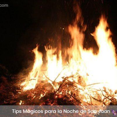 Tips Mágicos para la Noche de San Juan 2018