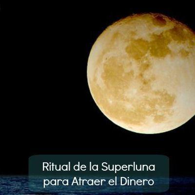 Ritual de la Superluna para Atraer Dinero