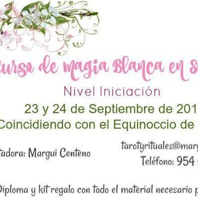 Curso de Magia Blanca en Sevilla 2017
