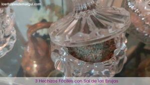 3 Hechizos fáciles con Sal de las Brujas