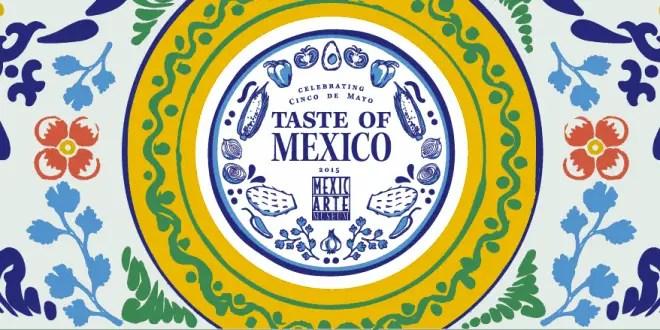 Taste of Mexico Festival la cocina mexicana el puente entre culturas  Los Sabores de Mxico y el mundo