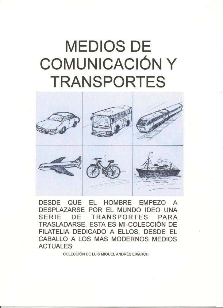 MEDIOS DE COMUNICACION Y TRANSPORTES - HISTORIA DE LA COMUNICACION TERRESTRE. FILATELIA (1/6)