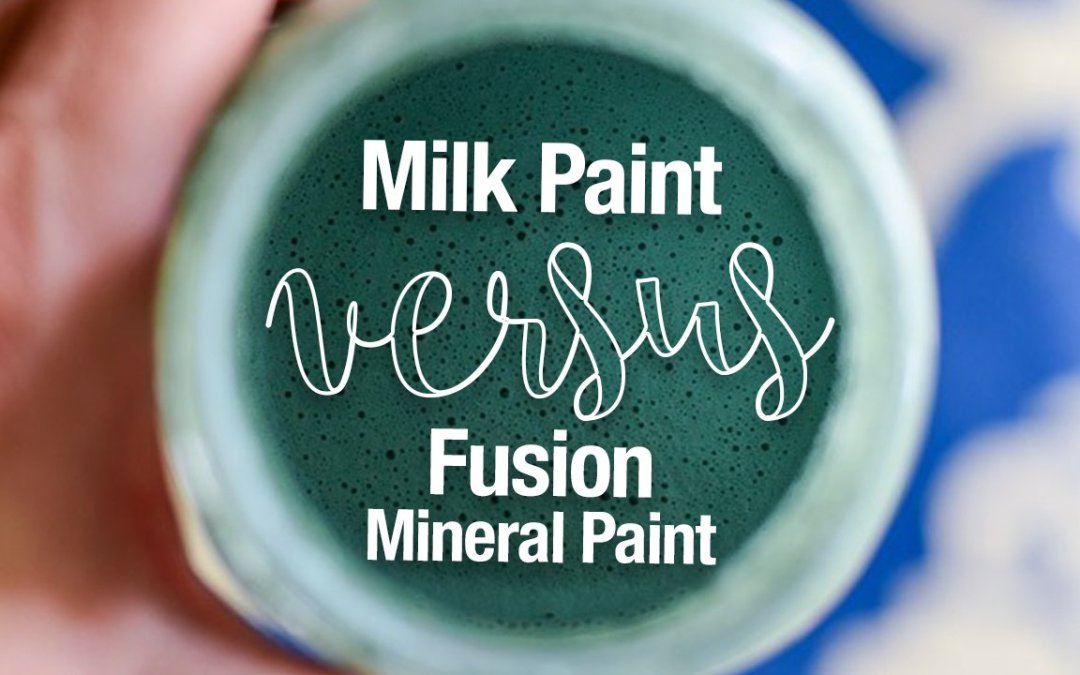 Fusion and Milk Paint: What's the Difference?