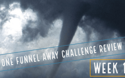 One Funnel Away Challenge – Week 1 Review (Is It Worth $100?)