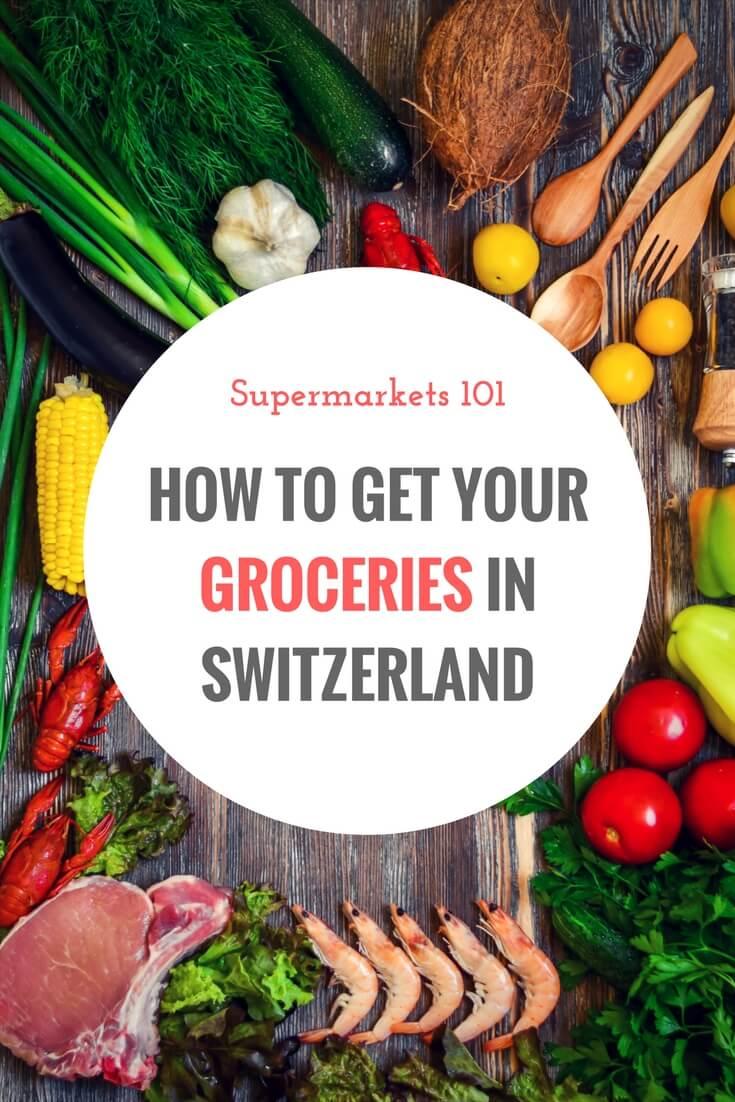 Supermarkets 101 - How to get your groceries in Switzerland