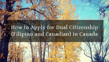 How Naturalized Canadian Can Apply For Dual Citizenship In