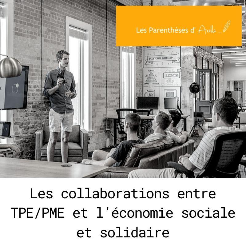 Les collaborations entre TPE/PME et l'économie sociale et solidaire