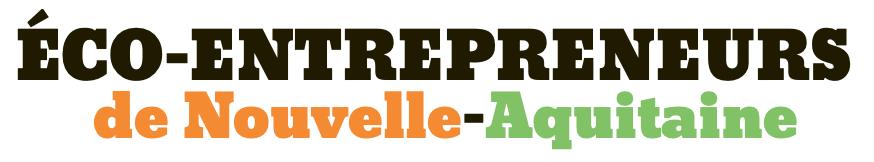 Eco-entrepreneurs de Nouvelle Aquitaine RSE